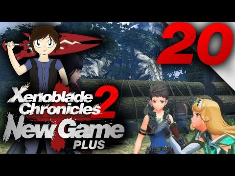 Let's Play: Xenoblade Chronicles 2 [New Game Plus] - Part 20