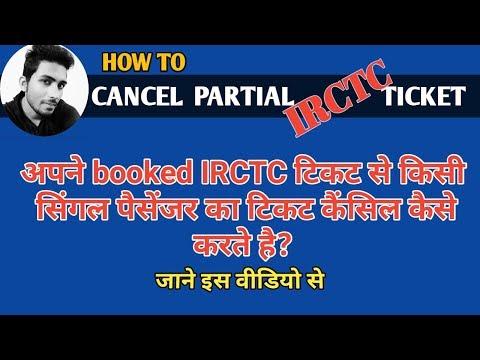 [HINDI] IRCTC Ticket Cancellation-Cancel Partial IRCTC Ticket