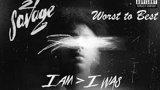 Worst to Best: 'I Am Greater Than I Was' by 21 Savage