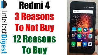 3 Reasons To Not Buy Redmi 4 And 12 Reasons To Buy Redmi 4- Crisp Review