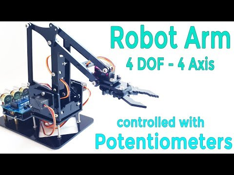 DIY Arduino Robot Arm Kit | Control with Potentiometer | 4 DOF | With Arduino Code