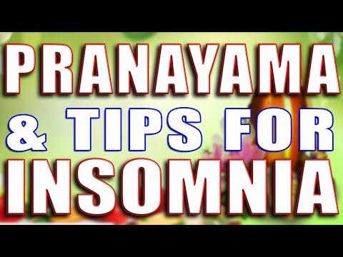 PRANAYAMA & TIPS FOR INSOMNIA II प्राणायाम और असरदार नुस्खों द्वारा नींद न आने की समस्या का उपचार II