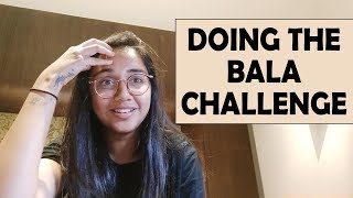 Doing The Bala Challenge | #SawaalSaturday | MostlySane