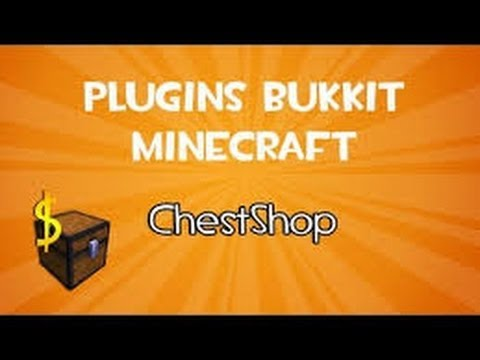 #Des Plugins# Episode 2 Comment creer Une Shop Avec ChestShop