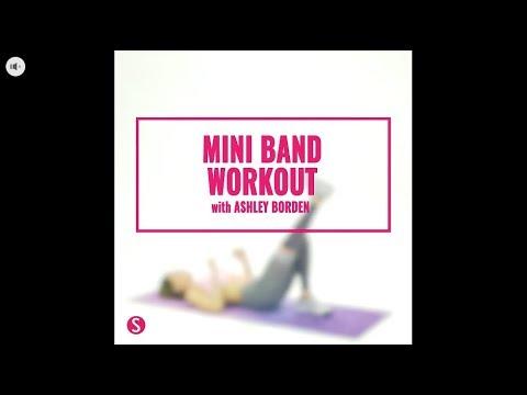 Mini Band Workout with Ashley Borden | SHAPE