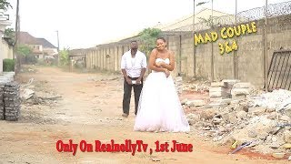 MAD COUPLE 3&4 (OFFICIAL TRAILER) - 2018 LATEST NIGERIAN NOLLYWOOD MOVIES ||  NIGERIAN MOVIES