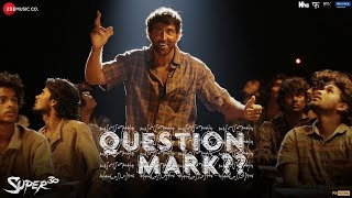 Question Mark  - Super 30 | Hrithik Roshan | Ajay Atul | Amitabh Bhattacharya