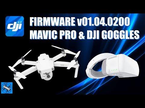 DJI Mavic Pro FIRMWARE Update v01.04.0200