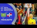 BRAZIL Vs DOMINICAN REPUBLIC Highlights Women Volleyball Olympic Qualification 2019
