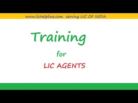 Training for lic agents
