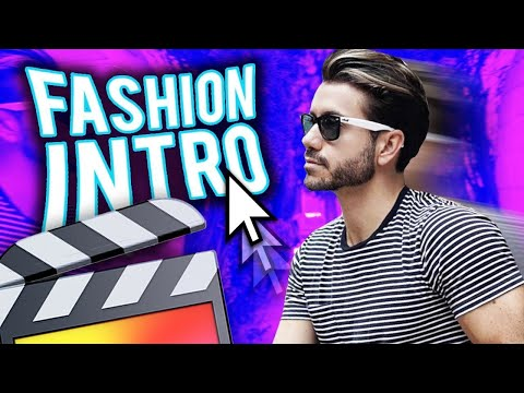 How To Make A Trendy Fashion Intro - Final Cut Pro X