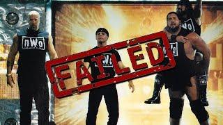 Why WWE's N.W.O FAILED Miserably!