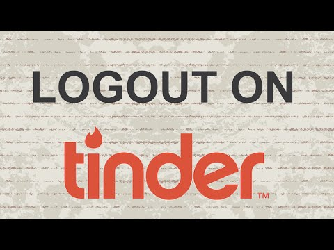 How to Logout on Tinder