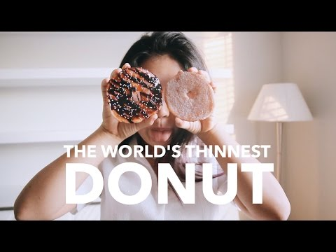 The World's Thinnest Donut. 🍩