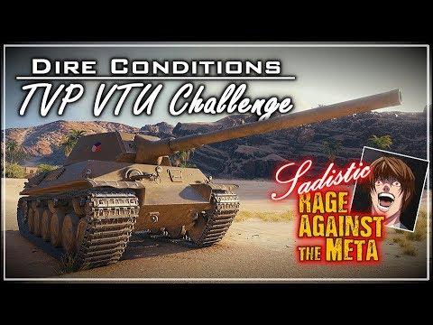 SaDiStiC R.A.t.M – 'Dire Conditions' TVP VTU Challenge || World of Tanks