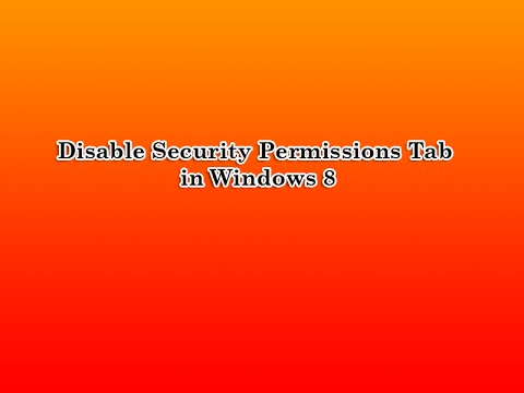 Disable Security Permissions tab in Windows 8