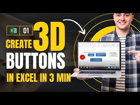 Learn to Create 3D Buttons in Excel