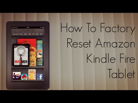 How to Factory Reset Amazon Kindle Fire Tablet - Tutorial - PhoneRadar