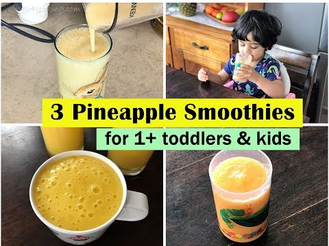 3 Pineapple Smoothies {sugarfree} ( for 1+ toddlers, kids & pineapple lovers ! )
