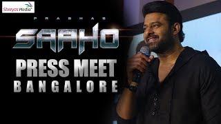 Saaho Team Press Meet  | Bengaluru  | Prabhas | Shraddha Kapoor | Shreyas Media |
