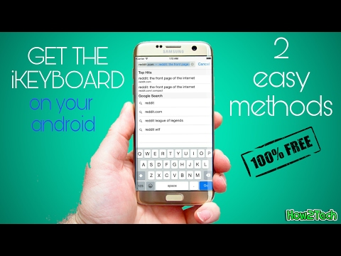 HOW TO GET THE IPHONE KEYBOARD ON YOUR ANDROID DEVICE (FOR FREE) [HD] 2017   How2Tech