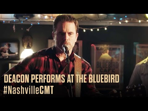 NASHVILLE on CMT   Deacon Performs at The Bluebird