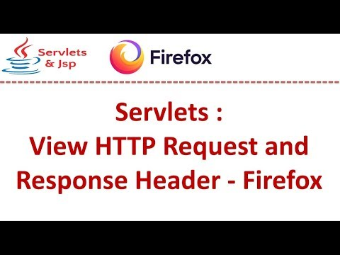 Servlets : View HTTP Request and Response Header - Firefox