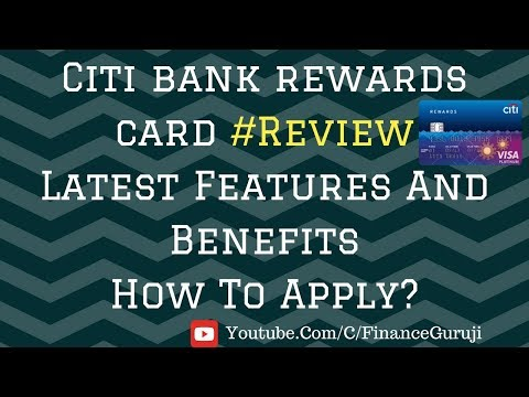What Benefits Are You Getting In CITI Bank Rewards Card?🤔