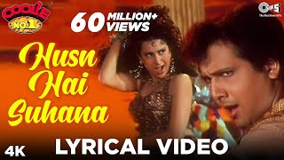 Husn Hai Suhana Lyrical Video - Coolie No. 1 | Govinda & Karisma Kapoor | Abhijeet, Chandana Dixit