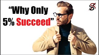 How to Be Successful More than 95% of People