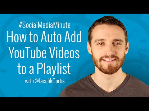 [HD] How to Automatically Add YouTube Videos to a Playlist - #SocialMediaMinute