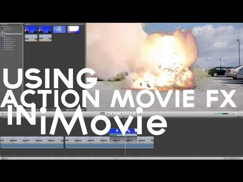 Using Action Movie FX with iMovie