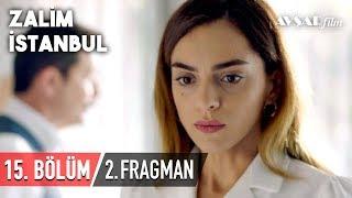 Zalim İstanbul 15. Bölüm 2. Fragmanı (HD)