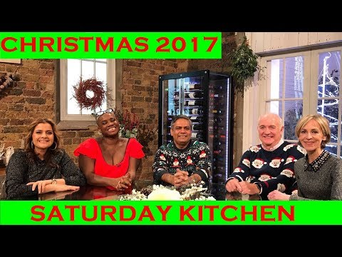 SATURDAY KITCHEN CHRISTMAS SPECIAL 2017 FULL EPISODE 23 DECEMBER 2017