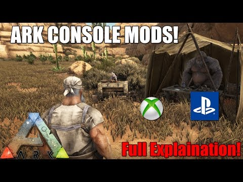 ARK - CONSOLE MODS! - FULL EXPLANATION - ARK UPDATE! (XBOX/PS4)
