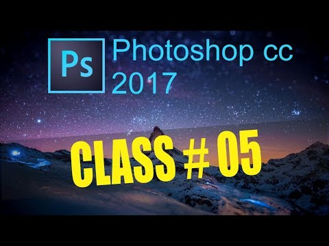 Adobe Photoshop CC 2017 - Full Experiment Course like a Professional Class # 5 Urdu/hindi