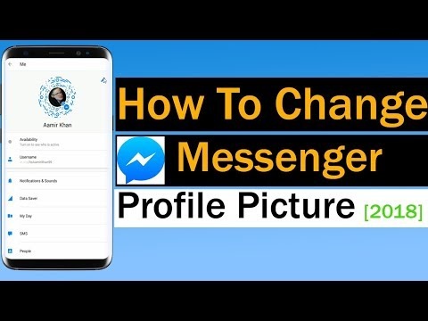How To Change Messenger Profile Picture 2018