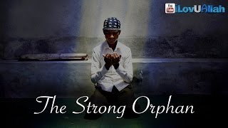 The Strong Orphan ᴴᴰ | *True Story*