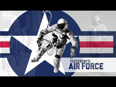 Yesterday's Air Force: Airman Astronauts