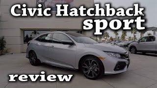 🏁😍🚗2017 Honda Civic Hatchback Sport CVT Review