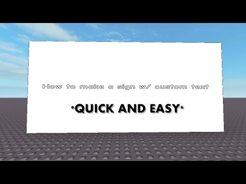 *NEW* How to make a sign w/ custom text - Roblox Tutorial (Quick & Easy)
