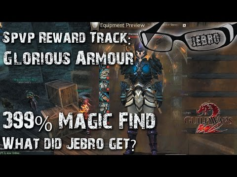GW2 Glorious Armour sPVP Reward Track chest opening 2! Jebro gets involved! Magic find 399%!