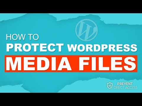 WordPress Protect Media Files