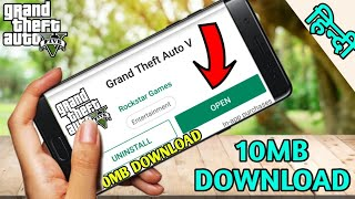 [10MB] HOW TO DOWNLOAD  REAL GTA 5  FOR ANDROID | HINDI