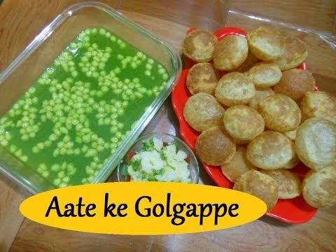 आटे के गोलगप्पे बनाने का सही तरीका- Aate ke Golgappe - Authentic and Crispy Pani Puri- آے کی گولگپلپ