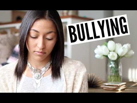 Bullying! My Thoughts & Experience