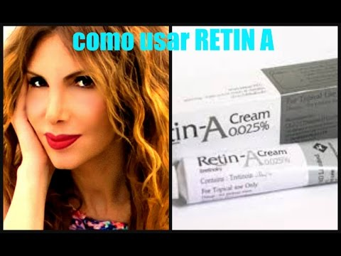 RETIN A: Arrugas, Acne, Manchas, Estrias, Flaccidez / How To Use Retin A