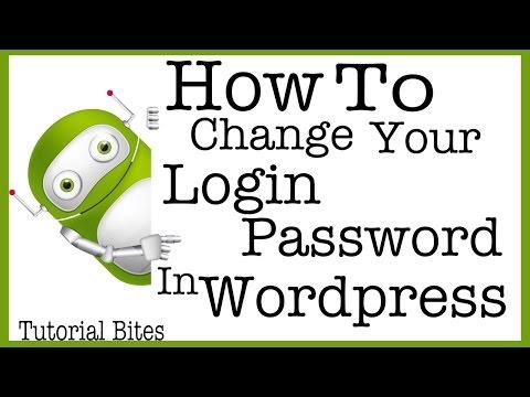 How To Change Your Login Password In Wordpress