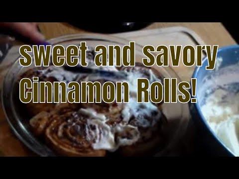 Sweet and Savory Cinnamon Rolls