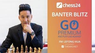 Banter Blitz With FM Lefong Hua January 3 2020